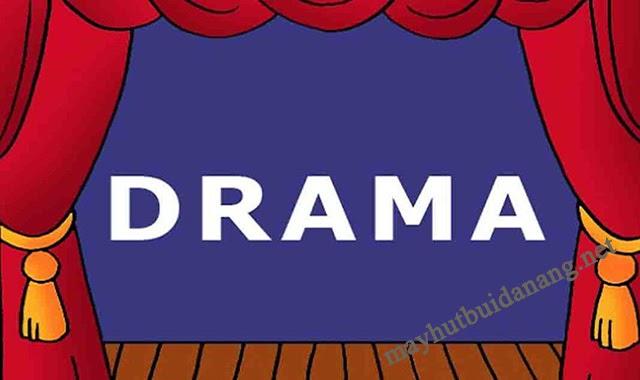 Drama nghĩa là gì?